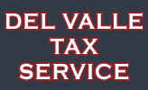 Del Valle Tax Service | Tax Preparation Service in Exeter